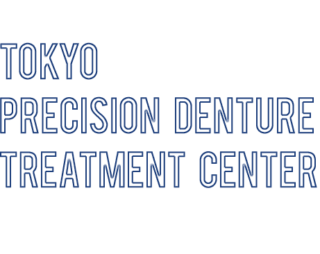 Tokyo Precision Denture Treatment Center
